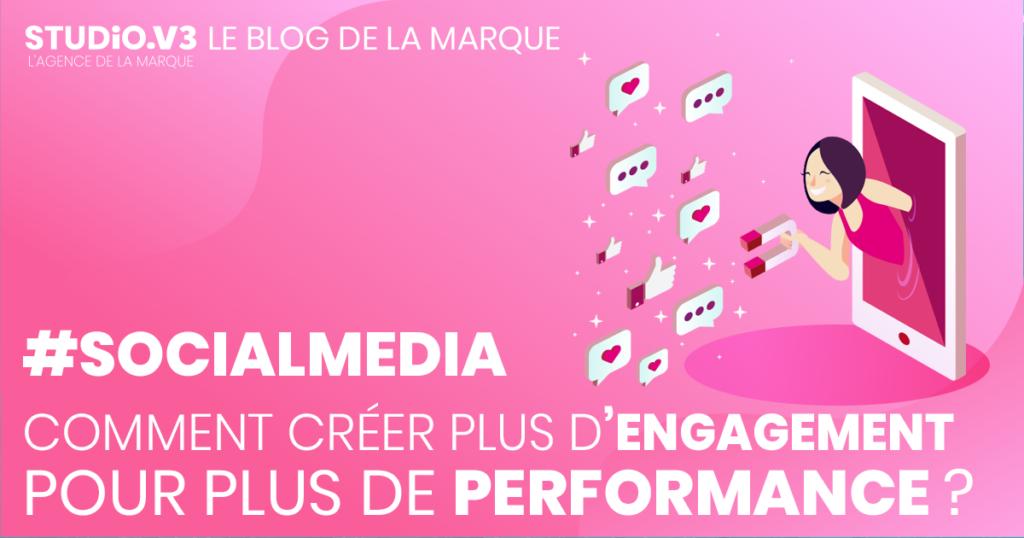 #SocialMedia : Comment créer plus d'engagement sur ses publications pour plus de performance ? 2