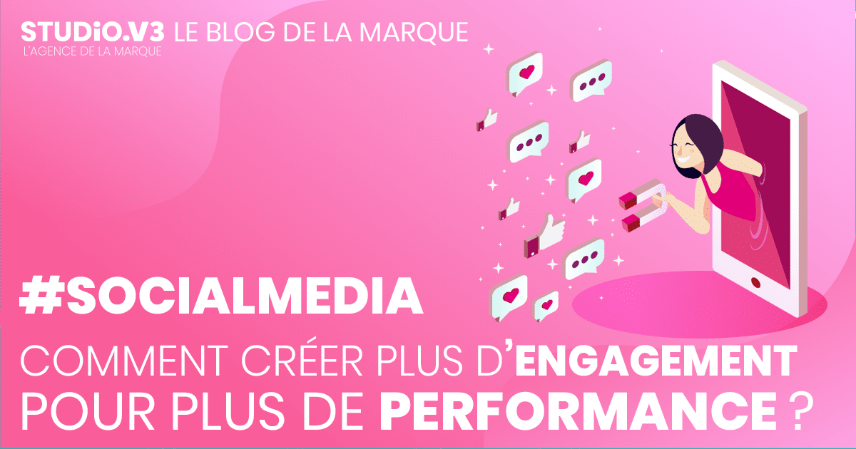 #SocialMedia : Comment créer plus d'engagement sur ses publications pour plus de performance ? 3